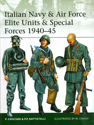 Osprey Italian Navy & Air Force Elite Units & Special Forces 1940-45 Elite #191 N/A Osprey