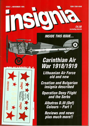 Insignia Issue 1 Vol.1 No.1 November 11.1995 Carinthian Air War 1918/1919 U N/A Insignia