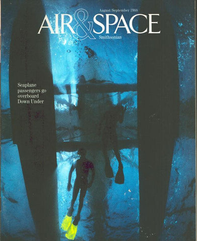 Air & Space 8/9 August/September 1988 Vol.3 No.3 Issue Magazine U1 N/A Airscoop
