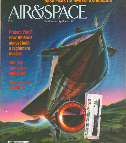 Air & Space 4/5 April/May 1990 Vol.5 No.1 Issue Magazine U1 N/A Airscoop