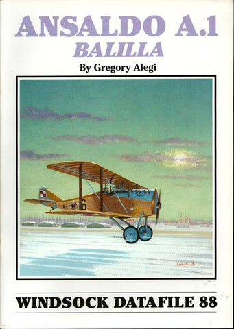 Windsock Datafile No.88 Ansaldo A.1 Balilla By Gregory Alegi Reference Book N/A Albatros Productions