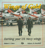 Wings Of Gold Earning Your U.S. Navy Wings By Robert F.Dorr Reference Book N/A Motorbooks Intl