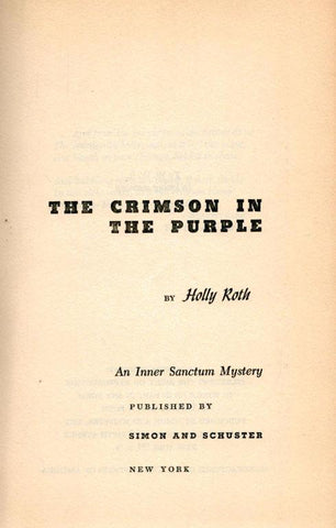 The Crimson In The Purple By Holly Roth An Inner Sanctum Mystery Book Sinon U4 N/A Sinon And Schuster