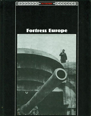 The Third Reich Fortress Europe Hardcover Book Time-Life N/A Time Life