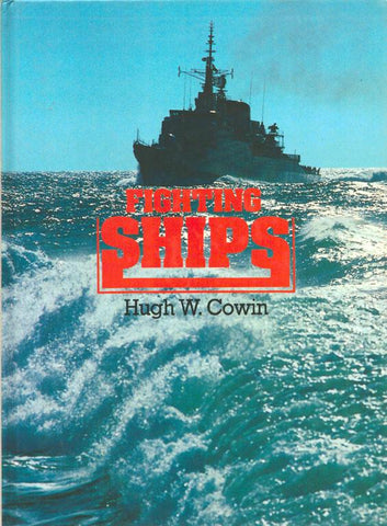 Fighting Ships by Hugh W. Cowin Hardcover Book Gallery N/A Gallery
