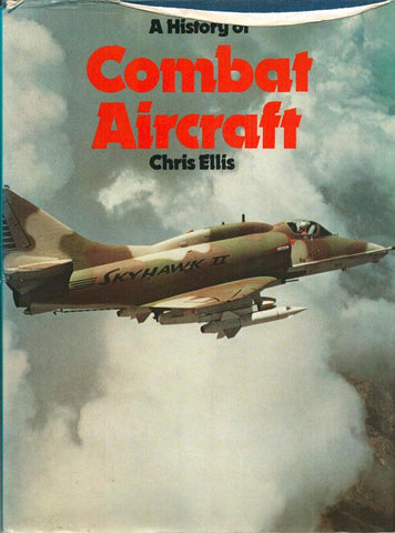 A History of Combat Aircraft by Chris Ellis Hardcover Book A & W Promotional U1 N/A A & W Promotional