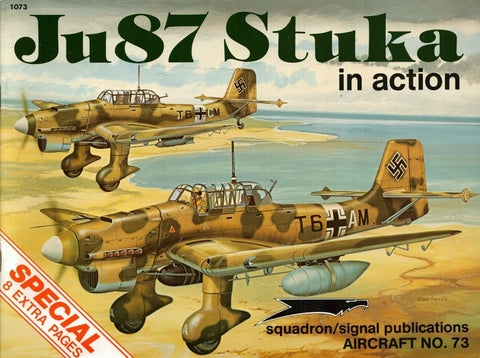 Squadron Signal Ju 87 Stuka In Action Aircraft No.73 #1073 by Brian Filley Book N/A Squadron/Signal_Publications
