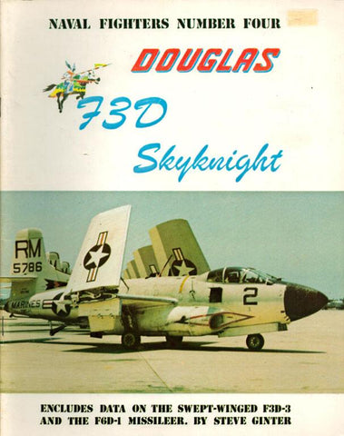 Douglas F3D Skyknight Naval Fighters Number Four by Steve Ginter Reference Book N/A Naval_Fighters