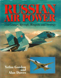Russian Air Power By Yefim Gordon 21st Century Weapon Strategy Hardcover Airlife N/A Airlife