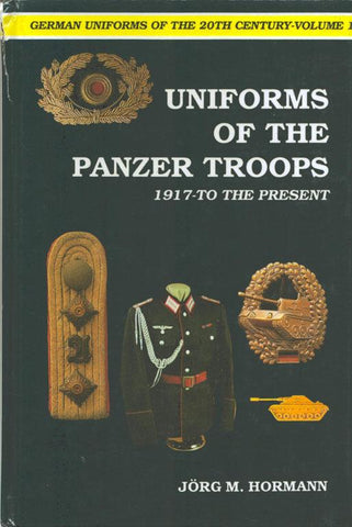 Uniforms of the Panzer Troops by Jorg M Hormann Hardcover Schiffer U1 N/A Schiffer