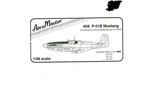 Aero Master 1:48 P-51B Mustang Conversion Accurate Miniatures Set #608U N/A Aero_Master