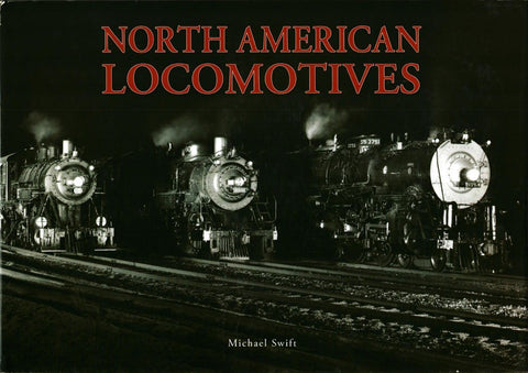 North American Locomotives By Michael Swift Hardcover Chartwell N/A Chartwell_Books