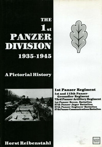 The 1ST Panzer Division 1935-45 By Horst Reibenstahl Hardcover Schiffer N/A Schiffer_Publishing