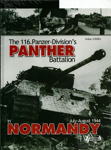 116 Panzer Division's Panther Battalion By Didier Lodieu Hardcover Histoire Coll N/A Histoire_Collections