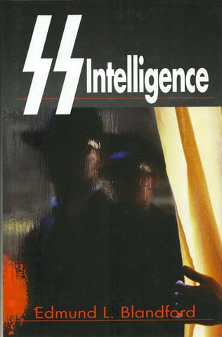 SS Intelligence by Edmund L. Blandford Hardcover Book The Crowood N/A SS Intelligence