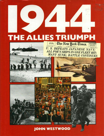 1944 The Allies Triumph By Westwoo John Hardcover Book Sales N/A Book_Sales_Inc_Remainder
