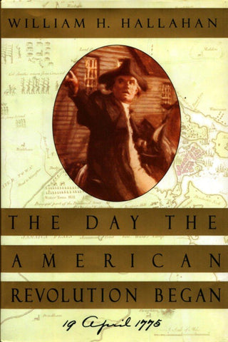 The Day The American Revolution Began By William H Hallahan Hardcover N/A William_Morrow