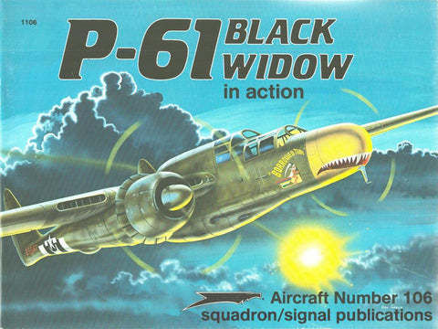 Squadron Signal P-61 Black Widow in Action Aircraft No.106 #1106 by Larry Davis N/A Squadron_Signal