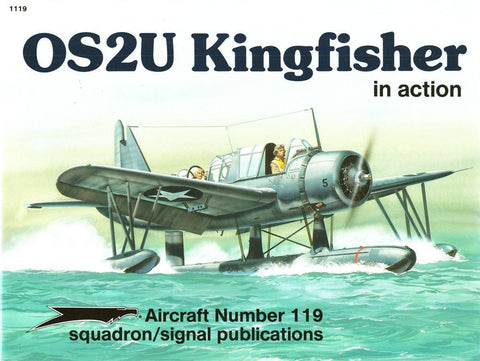 Squadron Signal OS2U Kingfisher in Action Aircraft No.119 #1119 by Al Adcock N/A Squadron_Signal