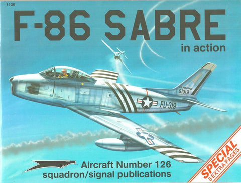 Squadron Signal F-86 Sabre in Action Aircraft No.126 #1126 by Larry Davis N/A Squadron_Signal