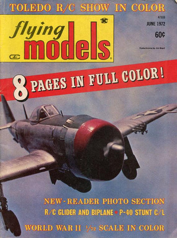 Flying Models Toledo R/C Show In Color No.423 6.1972 June Issue Magazines N/A Flying Models