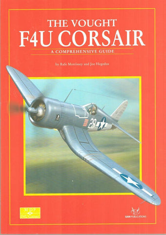 The Vought F4U COrsair A Comprehensive Guide Modellers Datafile #18 SAM N/A SAM_Publications