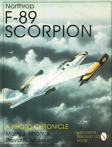 Northrop F-89 Scorpion A Photo Chronicle Schiffer Publishing N/A Schiffer_Publishing