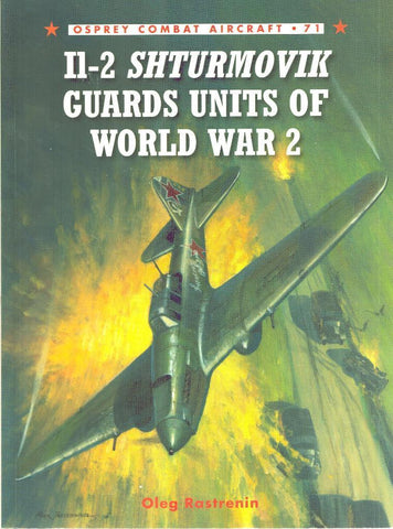 Osprey Combat Aircraft #71 Il-2 Shturmovik Guards Units of World War 2 by Oleg N/A Osprey