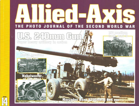 US 240mm Gun Photo Journal Of WWII Allied-Axis Issue 14 Ampersand Publishing N/A Allied_Axis_Ampersand_Publishing
