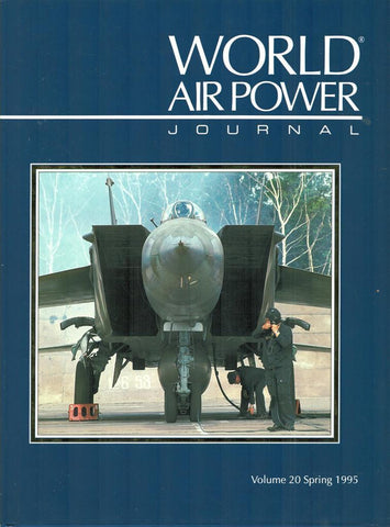 World Air Power Journal Volume 20 Spring 1995 Hardcover Book Aeroplace N/A Aeroplace_Publishing
