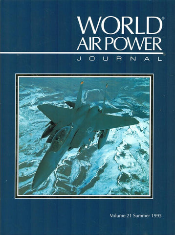 World Air Power Journal Volume 21 Summer 1995 Hardcover Book Aeroplace N/A Aeroplace_Publishing