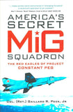 Osprey America Secret MiG Squadron Red Eagles Project Constant Peg Hardcover N/A Osprey
