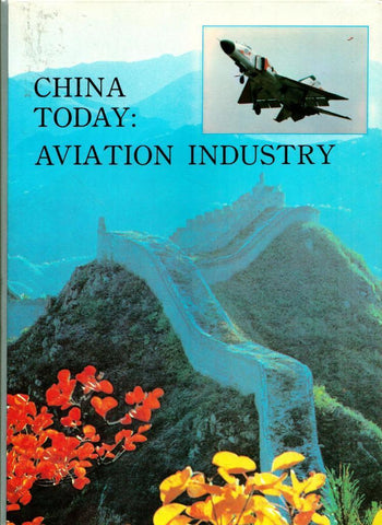 China Today: Aviation Industry Hardcover N/A OEM