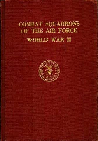 Combat Squadrons Of The Air Force In WWII Hardcover United State Government U2 N/A United_State_Government