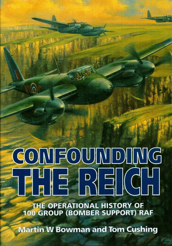 Confounding the Reich: The Operational History Hardcover Patrick Stephens N/A Patrick_Stephens