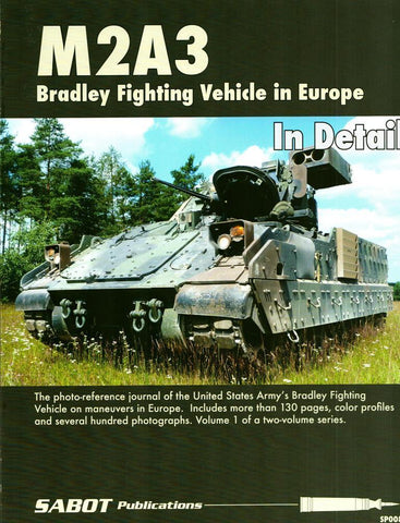 M2A3 Bradley Fighting Vehicle in Europe Vol.1 in Detail SP008 Sabot Publications N/A Sabot_Publications