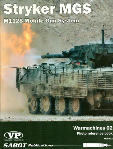 Stryker MGS M1128 Mobile Gun System Warmarchines #02 #WM002 Sabot Verlinden N/A Sabot_Publications_Verlinden
