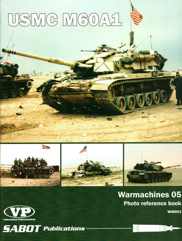 USMC M60A1 Warmarchines #05 #WM005 Sabot Publications Verlinden N/A Sabot_Publications_Verlinden