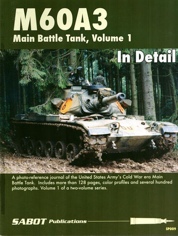 M60A3 Main Battle Tank Vol.1 in Detail #SP009 Sabot Publications N/A Sabot_Publications