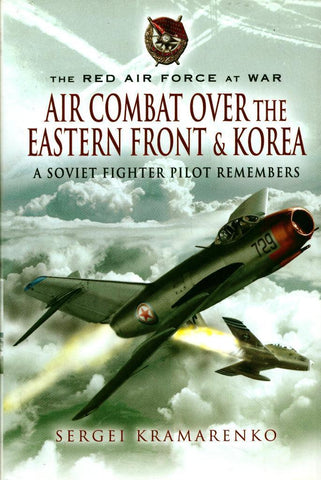 Air Combat Over Eastern Front Korea Soviet Fighter Hardcover Pen Sword Military N/A Pen_and_Sword_Military