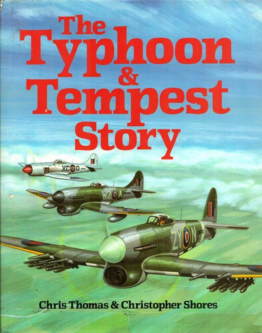 The Typhoon and Tempest Story Hardcover by Christopher Thomas Arms & Armour N/A Arms_Armour