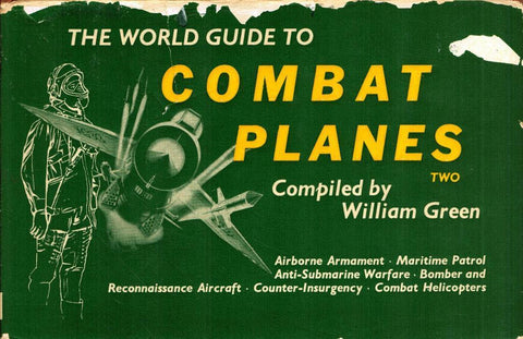 The World Guide to Combat Planes Book Two Hardcover William Green Macdonald U4 N/A Macdonald