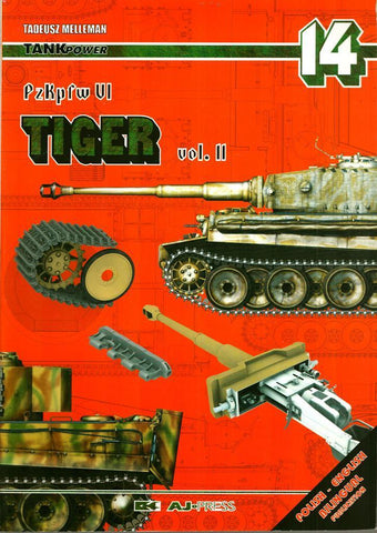 PzKpfw VI Tiger Vol.II Tankpower No.14 by Tadeusz Melleman AJ Press N/A AJ_Press