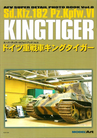 AFV Super Detail Photo Book Vol.8 Sd.Kfz.182 Pz.Kpfw.VI KingTiger Model Art N/A Model_Art