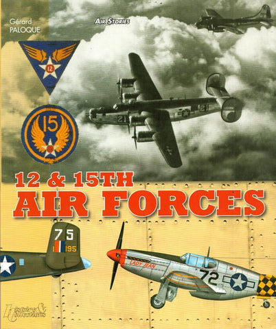 12th and 15th Air Forces Air Stories Histore and Collections Casemate N/A Casemate