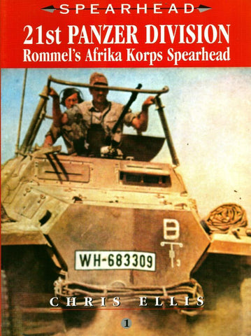 21st Panzer Division: Rommel's Africa Korps Spearhead Spearhead #1 Ian Allan N/A Ian_Allan