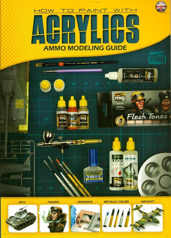 Ammo of Mig Jimenez Modelling Guide How to paint With Acrylics English #6040 N/A Ammo_of_Mig_Jimenez