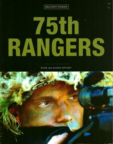 75th Rangers Military Power by Russ Bryant Zenith Press N/A Zenith_Press