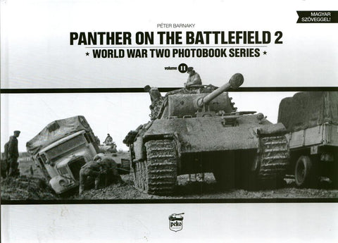 Panther on the Battlefield #2 World War Two Photobook Series Hardcover PeKo N/A PeKo_Publishing