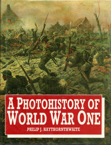 A Photohistory of World War One Hardcover by Philip Arms & Armour N/A Arms_Armour